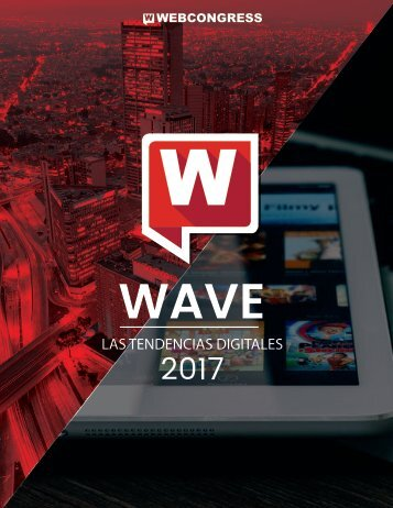 WAVE-Tendencias-Digitales-2017-WebCongress-2