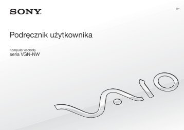 Sony VGN-NW21EF - VGN-NW21EF Istruzioni per l'uso Polacco
