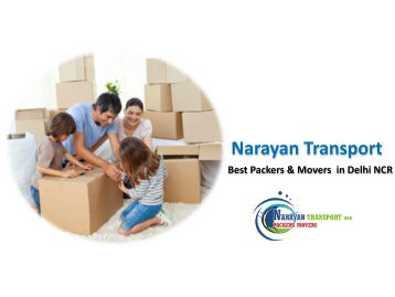 Narayan Transport - Best Packers and Movers in Delhi