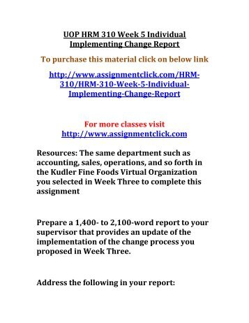 hrm 310 week 1 reasons for For more course tutorials visit wwwuophelpcom hrm 310 week 1 reasons for change paper hrm 310 week 1 dqs hrm 310 week 2 change management memo.