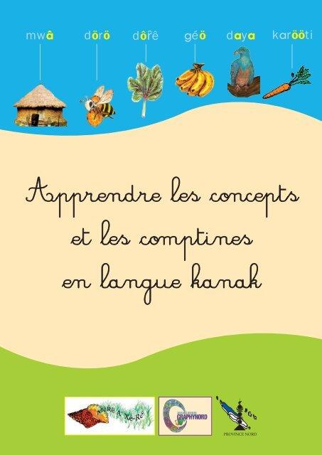 Apprendre Les Concepts Et Les Comptines En Langue Kanak