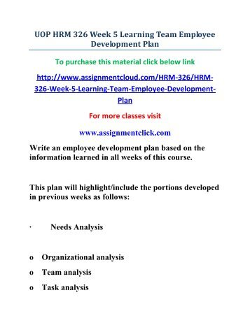 hrm 326 week 5 Free essay: hrm 326 employee development complete from week 1 to 5 purchase here.