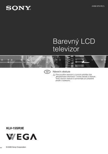 Sony KLV-15SR3E - KLV-15SR3E Istruzioni per l'uso Ceco