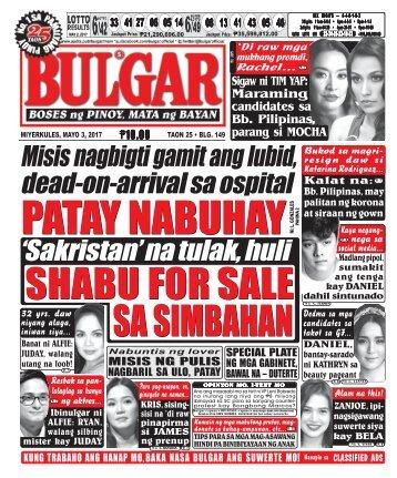 May 3, 2017 BULGAR: BOSES NG PINOY, MATA NG BAYAN