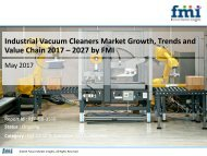 Industrial Vacuum Cleaners Market Growth, Trends and Value Chain 2017 – 2027 by FMI