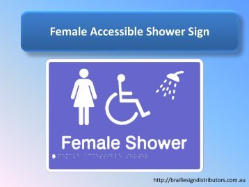 Female Accessible Shower Sign - Braille Sign Distributors