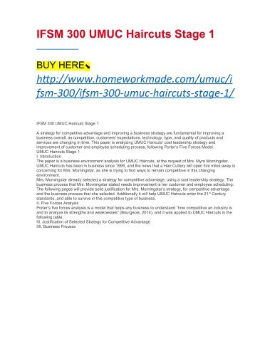 "umuc haircuts stage 1 Order this paper written from scratch on discount order now question case study, stage 1: business environment analysis before you begin this assignment, be sure you have read the ""umuc haircuts case study"" and be sure to take a look at the ""walmart example""."