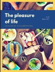 THE PLEASURE OF LIFE