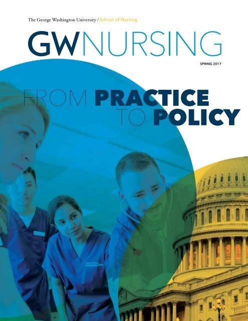 GW Nursing Magazine Spring 2017