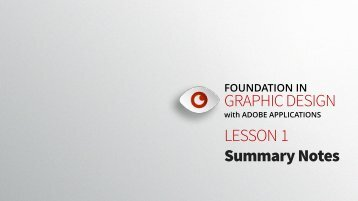 Foundation in Graphic Design-Lesson 1 - Summary Notes
