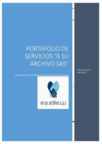 PORTAFOLIO DE SERVICIOS EN SU ARCHIVO SAS