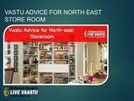 VASTU ADVICE FOR NORTH EAST STORE ROOM