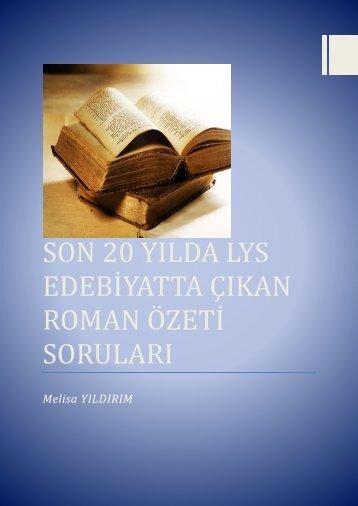 SON 20 YILDA LYS EDEBİYATTA SORULAN TÜRK EDEBİYATI ESERLERİ (1)