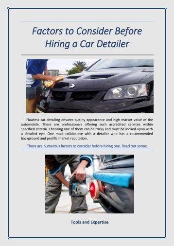 Factors to consider before hiring a car detailer