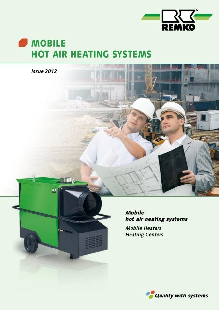 Product Overview Mobile Hot Air Heating Systems Remko