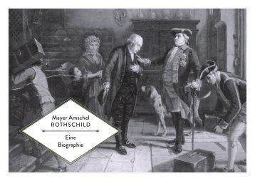 Mayer Amschel Eine Biographie - Frankfurt am Main