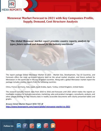 Menswear Market Forecast to 2021 with Key Companies Profile, Supply, Demand, Cost Structure Analysis