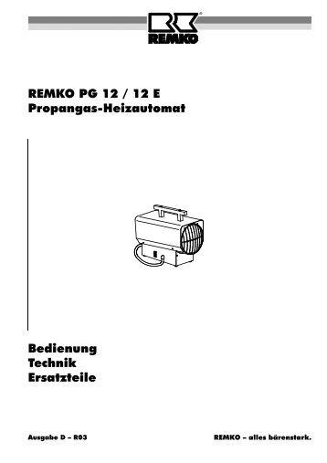 REMKO PG 12 / 12 E Propangas-Heizautomat Bedienung Technik ...