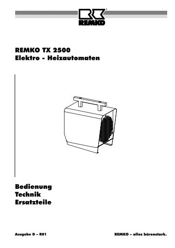 REMKO TX 2500 Elektro - Heizautomaten Bedienung Technik ...