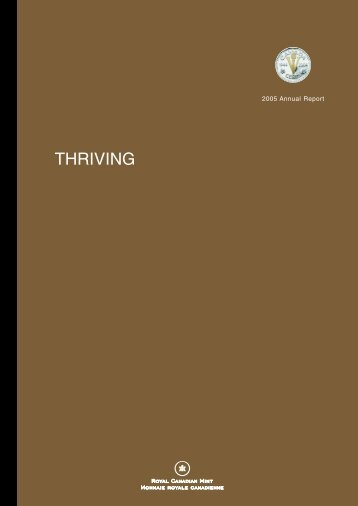 "2005 Annual Report – ""Thriving"" - Royal Canadian Mint"