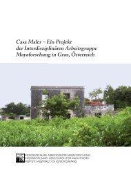 Casa Maler - Interdisziplinäre Arbeitsgruppe Mayaforschung