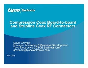 Compression Coax Board-to-board and Stripline Coax RF ... - TTI Inc.