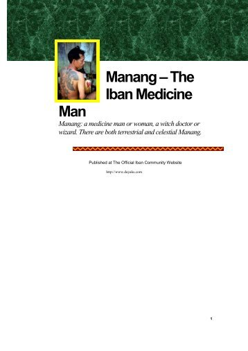 Manang : a medicine man or woman, a witch doctor or wizard