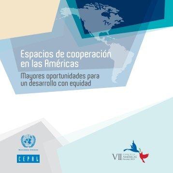 Espacios de cooperación en las Américas: mayores oportunidades para un desarrollo con equidad