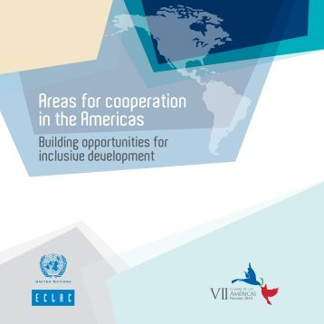 Areas for cooperation in the Americas Building opportunities for inclusive development