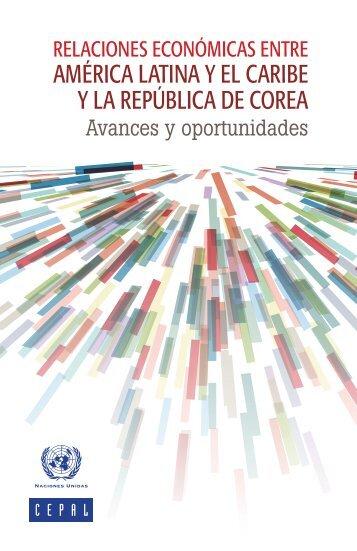 Relaciones económicas entre América Latina y el Caribe y la República de Corea: avances y oportunidades