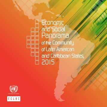 Economic and Social Panorama of the Community of Latin American and Caribbean States 2015