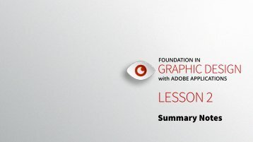 Foundation in Graphic Design - Lesson 2 - Summary Notes