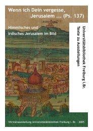 Himmlisches und Irdisches Jerusalem im Bild - FreiDok