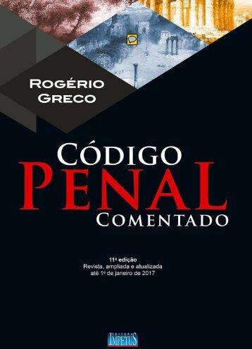 1 - GRECO, Rogério. Código Penal Comentado (2017)