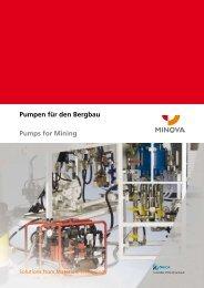 Pumpen für den Bergbau Pumps for Mining - Minova-ct