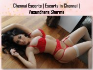 Personality amazing quality with high Society Chennai Éscórtš girls