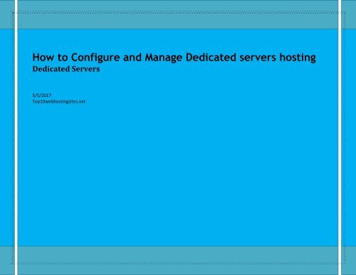 How to Configure and Manage Dedicated servers hosting