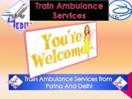 Need Low and best Train Ambulance Services from Patna and Delhi