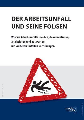 Der Arbeitsunfall und seine Folgen