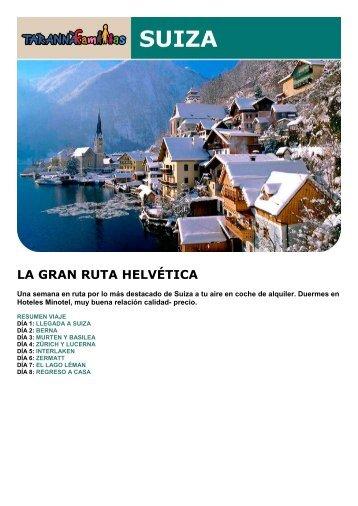LA GRAN RUTA HELVÉTICA - Viajes Tarannà