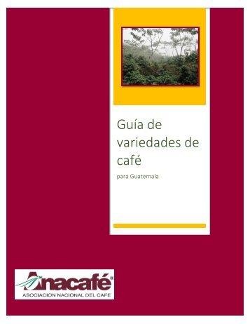 GUÍA DE VARIEDADES DE CAFÉ
