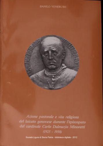 Azione pastorale e vita religiosa del laicato genovese durante ...