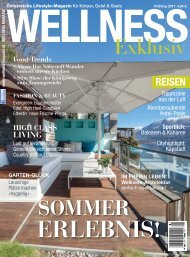 WELLNESS Magazin Exclusiv - Frühling 2017
