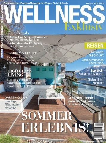 WELLNESS Magazin Exclusiv - Frühling 2017