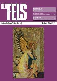 Katholisches Wort in die Zeit 42. Jahr März 2011 - Der Fels