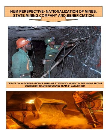 NUM PERSPECTIVE- NATIONALIZATION OF MINES, STATE ...