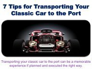 7 Tips for Transporting Your Classic Car to the Port