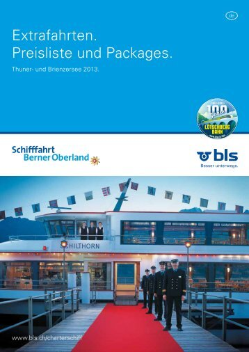 Extrafahrten. Preisliste und Packages. - BLS