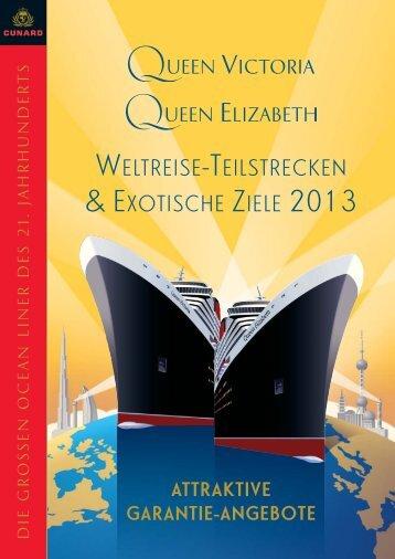 WELTREISE-TEILSTRECKEN & EXOTISCHE ZIELE 2013 - Cunard