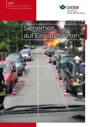 Sicherheit auf Einsatzfahrten - Unfallkasse Baden-Württemberg